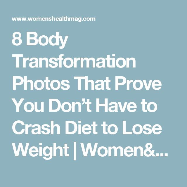 8 Body Transformation Photos That Prove You Don't Have to Crash Diet to Lose Weight | Women's Health