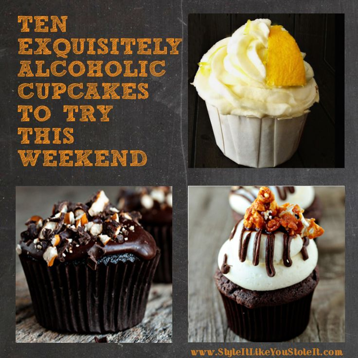 TEN ALCOHOLIC CUPCAKES TO TRY THIS WEEKEND @Julie Forrest Forrest Forrest Forrest Henderson lets make all 10 recipes in one weekend!!!