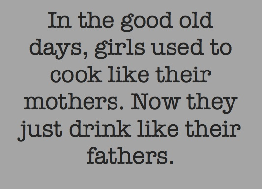 I drink like my father.Lol So True, Laugh Till, Fathers 3, Quotes, Girls Twin, Kinda True, Funny Stuff, Drinks Better, Giggles
