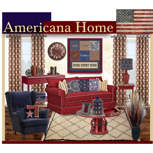 """Americana Home Style"" by truthjc on Polyvore Americana Living Room"