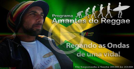 Cadê os Amantes do Reggae? — somjah.com AO VIVO — Regando as ondas de uma vida.