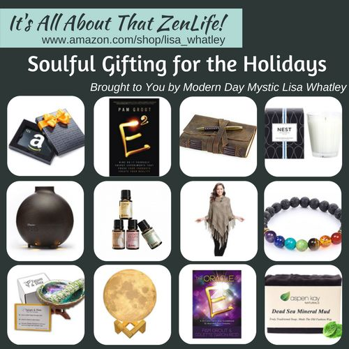 Soulful Gifting for the Holidays  https://www.amazon.com/shop/lisa_whatley Cuz ... It's All About That ZenLife ... yaaas! ✨✨