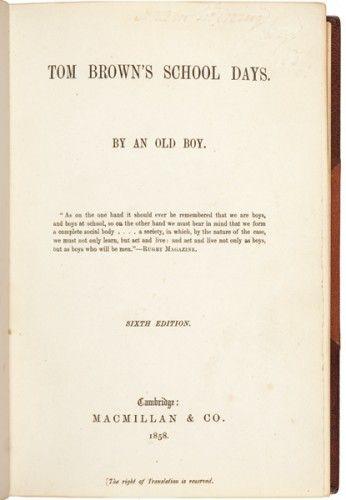 HUGHES, Thomas. Tom Brown's Schooldays.  Cambridge. Macmillan and Co. 1858. #drama