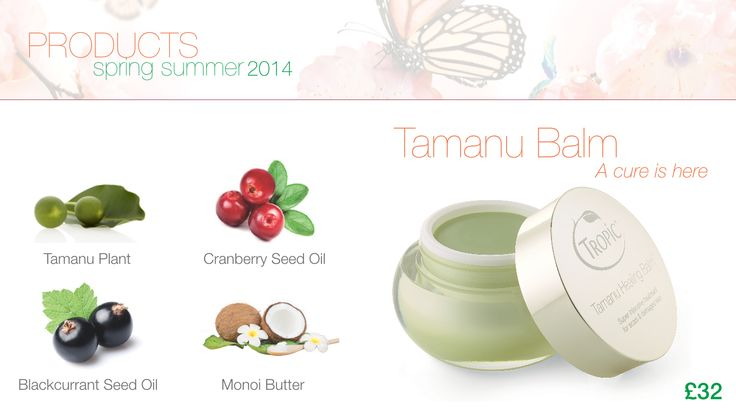 Our Amazing Tamamu Healing Balm is a must have skin saviour that combines the super-healing powers of the Tamanu plant, the protection of Monoi Butter and the soothing effects of Organic Cranberry Seed and Blackcurrant Seed Oils to create a gorgeous green balm that repairs scarred and damaged skin. The Tamanu plant has been used to treat anything from cuts, insect bites and acne to psoriasis, sunburn and particularly scars.  £32 for 50 ml.