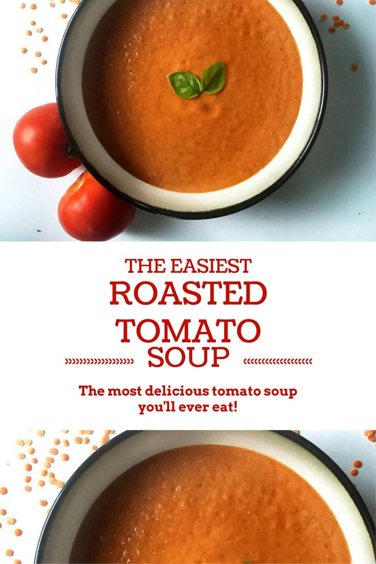The Easiest Tomato Soup (vegan, high fibre, high protein, gluten and lactose free)