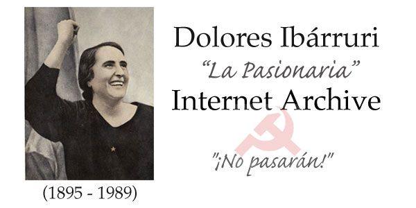 Dolores Ibárruri Archive