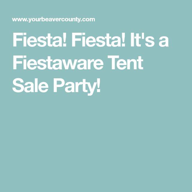 Fiesta! Fiesta! It's a Fiestaware Tent Sale Party!