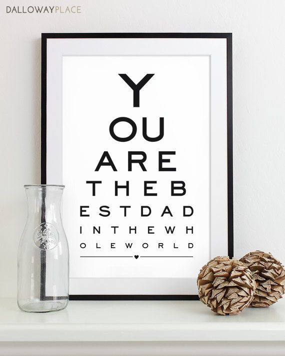 Fathers Day Gift For Dad Art Print Eye Chart - quote art typography poster wall decor - Best Dad In the World 12x18