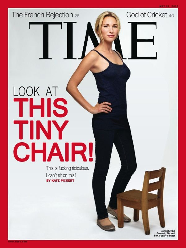 Tiny Chair: Tiny Chairs, Loud, Photoshop Job, Funny, Humor, Laughing Laughing, Cant Sit, Magazines Covers, Time Magazines