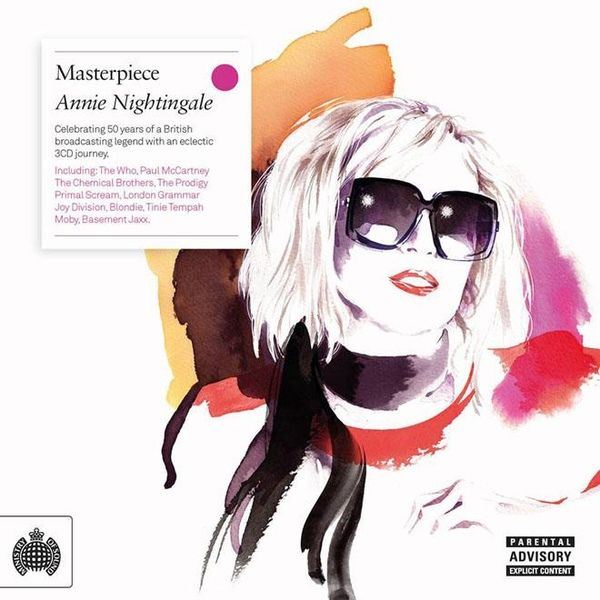 Annie Nightingale  ‎– Masterpiece Label:  Ministry Of Sound ‎– MOSCD411   Format: 3 × CD, Compilation  Country: UK   Released:  2015