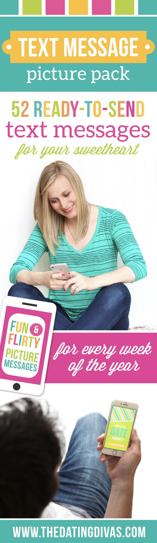 Text Message Picture Pack- 52 ready-to-send flirty picture text messages to text your husband, wife, boyfriend, or girlfriend! These are so FUN! From TheDatingDivas.com