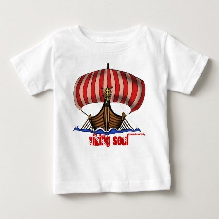 Viking ship funny baby t-shirt - click/tap to personalize and buy