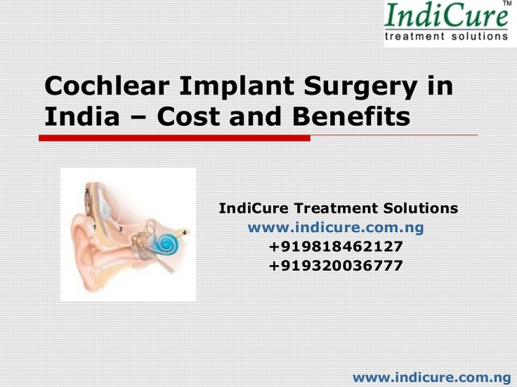 #CochlearImplantSurgery in India - Cost and Benefits