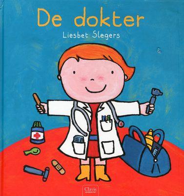 // Liesbet Slegers - De dokter // Bas gaat naar de dokter, die hem onderzoekt. Prentenboek over het werk van de dokter, met kleine en paginagrote schilderingen in vrolijke kleuren.