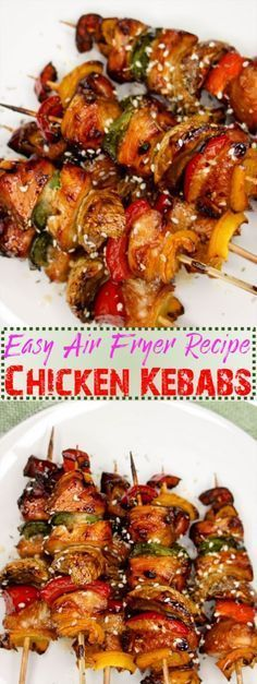 Best air fryer chicken kebabas recipe. Tender, juicy and colorful chicken kabobs. Can be made in under 30 minutes.