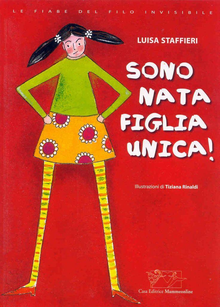 Sono nata figlia unica - book cover by Tiziana Rinaldi