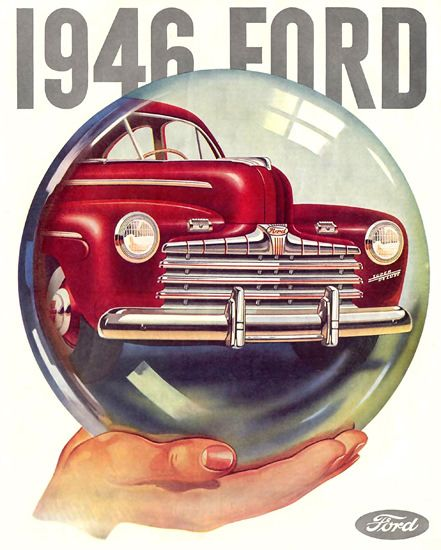 Charmant Ford 1946 Crystal Ball   Mad Men Art: The 1891 1970 Vintage Advertisement  Art