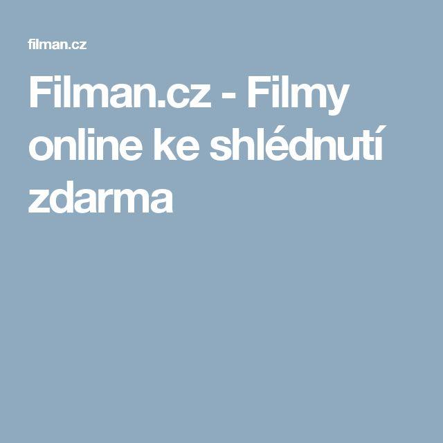 Filman.cz - Filmy online ke shlédnutí zdarma