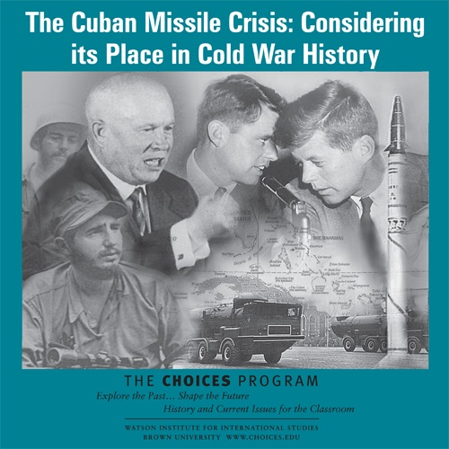 cuban missile crisis and cold war The cuban missile crisis, in october 1962, was probably the closest the united  states and the soviet union came to initiating nuclear war the placing of soviet .