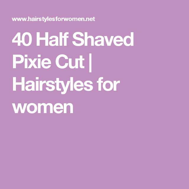 40 Half Shaved Pixie Cut | Hairstyles for women