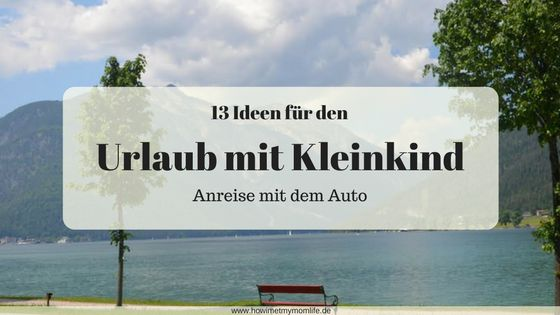 Ihr wollt in den Urlaub mit Kleinkind und wisst bisher nur, dass die Anreise mit dem Auto sein soll, aber noch nicht wohin es gehen soll? Dann habe ich hier ein paar schöne Inspirationen für den Familienurlaub in Deutschland, Österreich oder in den Niederlanden. Inspirationen für den Familienurlaub Alle Empfehlungen kommen von meinen Lesern, die diese Orte