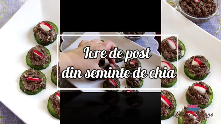 """""""Icre"""" de post din seminte de chia"""