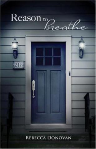 Reason to Breathe (1st in the Breathe series) - Rebecca Donovan