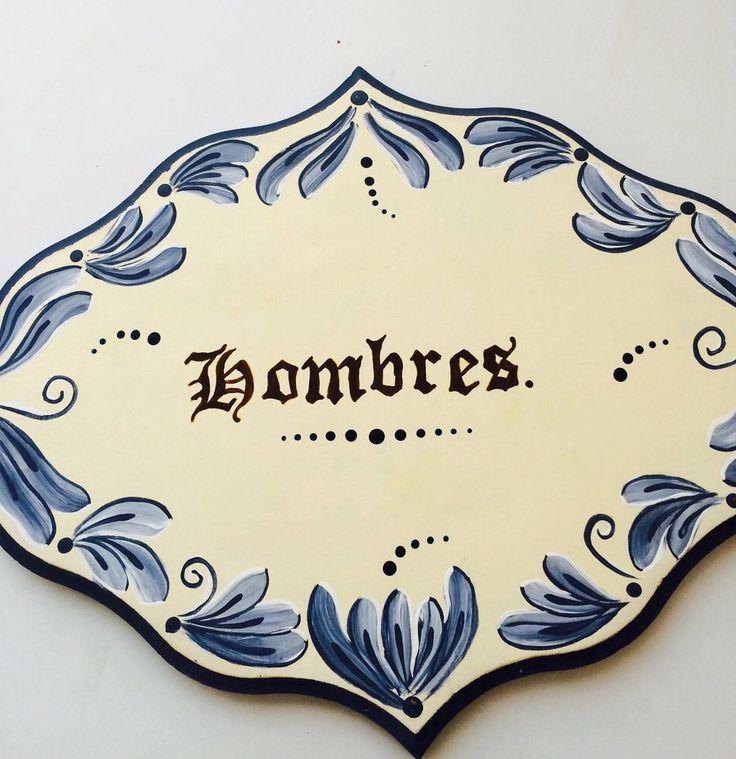 Letrero para uno de los baños del rancho... Decorado por Elvia Orozco!