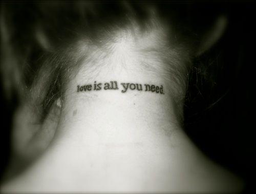 #Beatles #Lyric #Tattoo Love is all you need