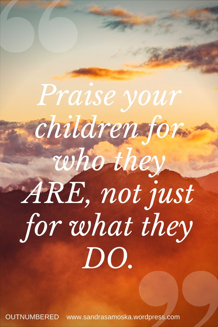 Children need to know they are loved no matter what their behaviors are.