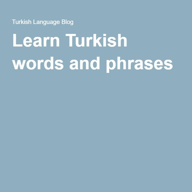 Everyday Turkish words and phrases
