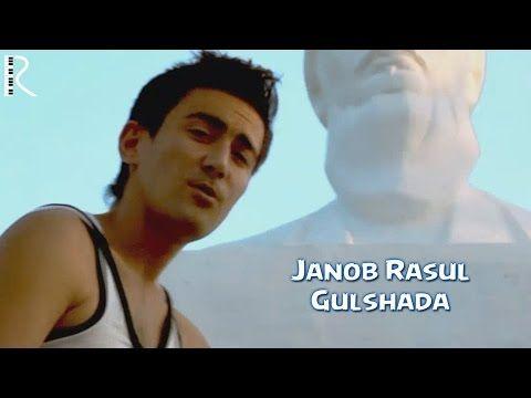 Janob Rasul - Gulshada | Жаноб Расул - Гулшада - YouTube