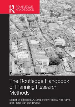 The Routledge handbook of planning research methods (PRINT VERSION) http://biblioteca.cepal.org/record=b1252274~S0*spi This Handbook is an expansive look at the traditions, methods, and challenges of research design and research projects in contemporary urban planning.
