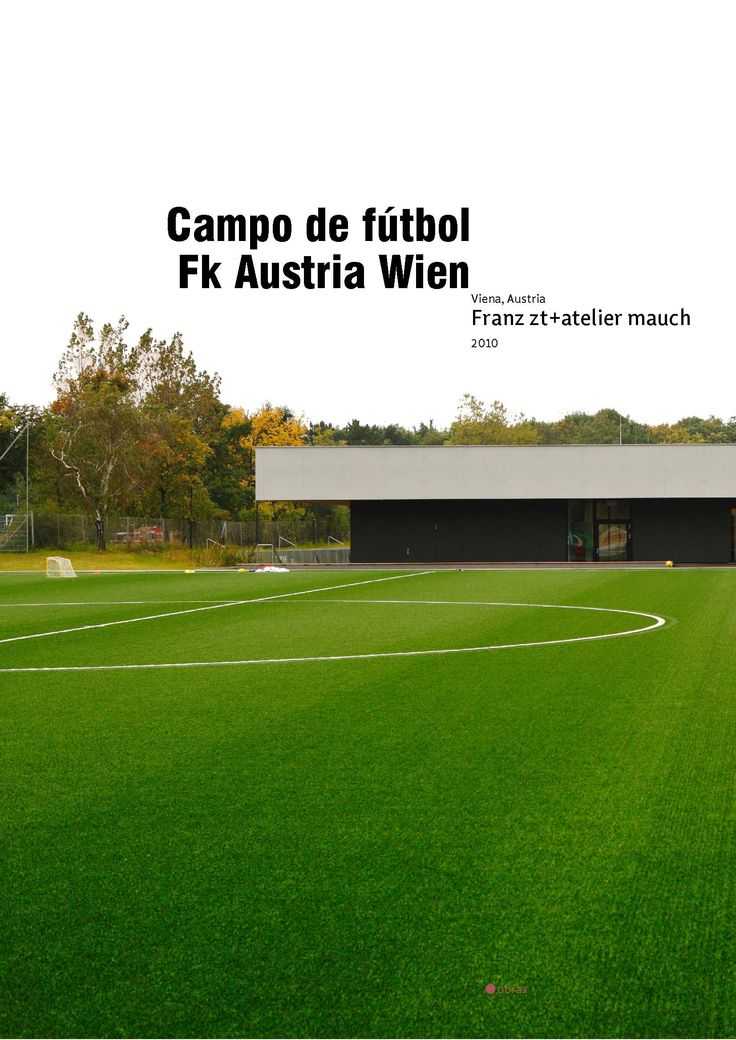 CAmpo de fútbol fk Austria Viena. Franz Zt+ Atelier Mauch