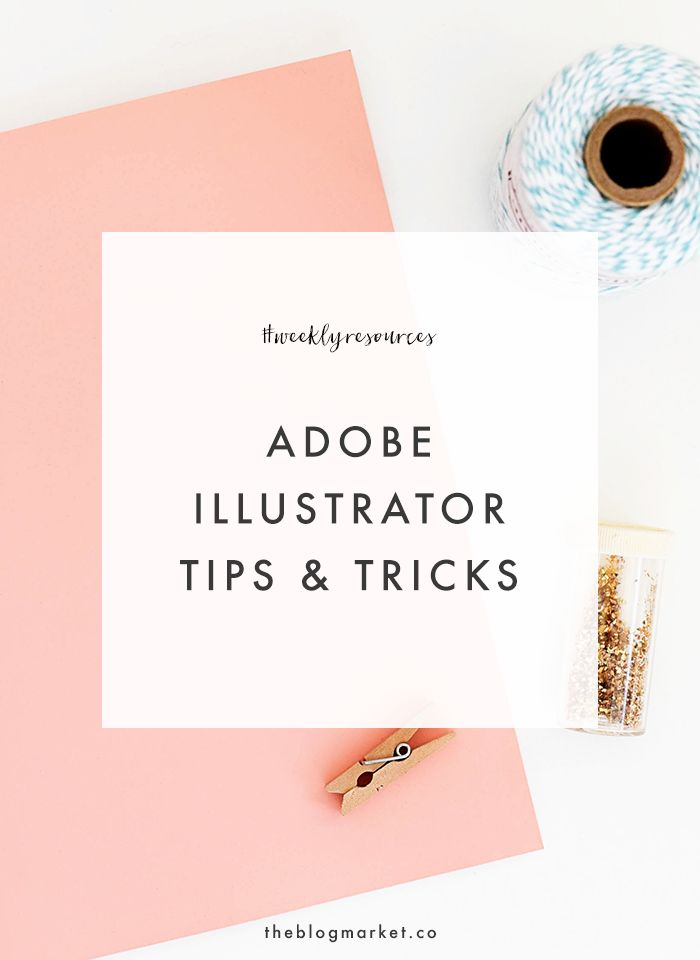 Our favorite Adobe Illustrator tips & tricks | The Blog Market