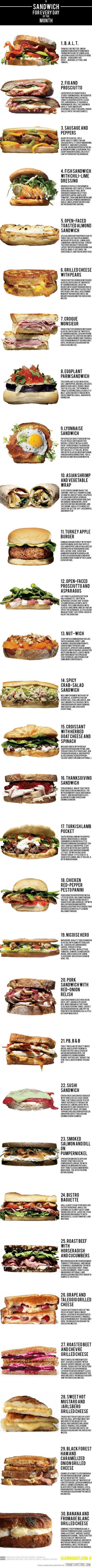 A sandwich for every day of the month.  ~~~> A lot of these sound like a PITA, but the ones that are doable may be heaven.