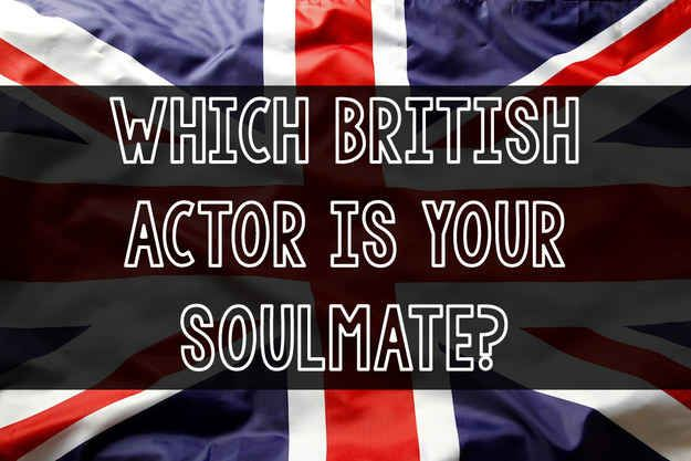 Which British Actor Is Your Soulmate | You got: Eddie Redmayne Oh hell yes! A total hottie and a possible Oscar contender? You may have a very busy year ahead of you. So, start getting those outfits ready. Can't wait to see all the photos because you're going to look SOO good!