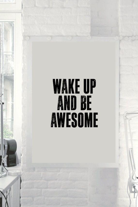 "Typography Art ""Wake Up and Be Awesome"" Motivational Wall Art Decor Subway Art Inspirational Quote Typographic Design - PRINTABLE DOWNLOAD"