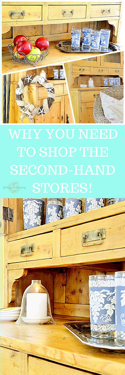 WHY YOU NEED TO SHOP THE SECOND-HAND STORES!   Home Decor   Decorating   Cottage and Farmhouse style   Thrifty