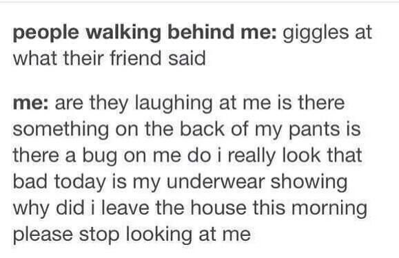 This is the truest thing ever for me. It happens at school ALL THE TIME.