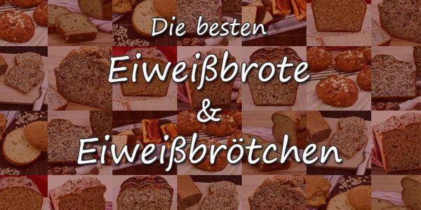Eiweißbrot Rezepte – Die besten Low Carb Brote und Low Carb Brötchen für dich im Überblick Mit diesen Eiweißbroten und Eiweißbrötchen kannst Du Low Carb ohne Reue genießen