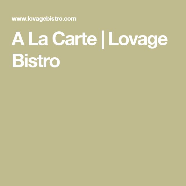 A La Carte | Lovage Bistro