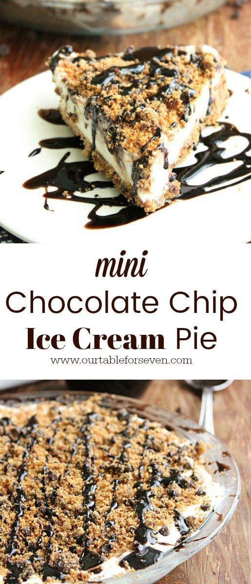 Mini Chocolate Chip Ice Cream Pie from Table for Seven