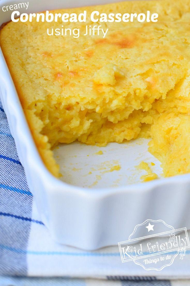Creamy Cornbread Casserole Using Jiffy Kid Friendly Things To Do Recipe In 2020 Corn Cakes Recipe Sweet Cornbread Sweet Corn Cakes