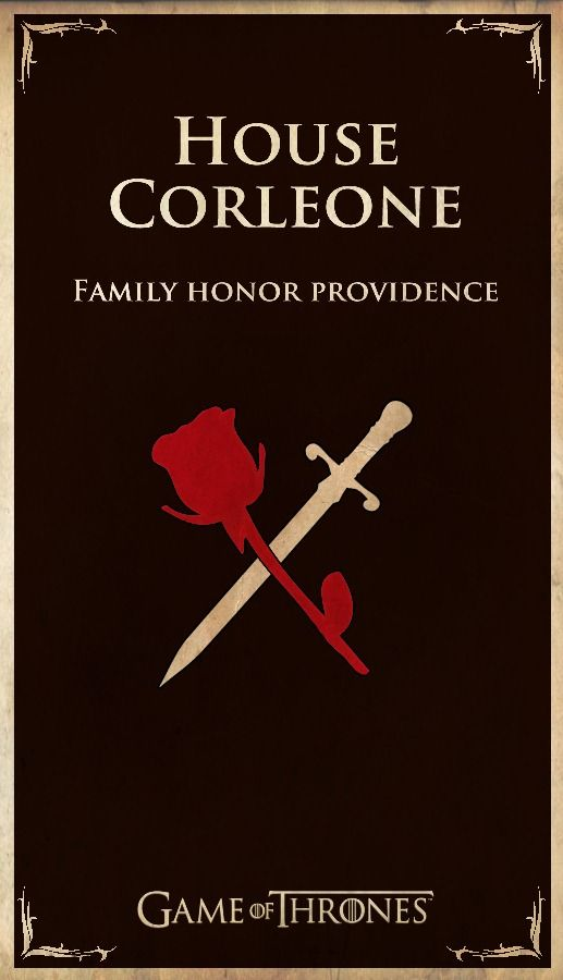 The Coreleone's. Let's face it, they would run Westeros.  Lord Tywin meet Vito Corleone. Scary!