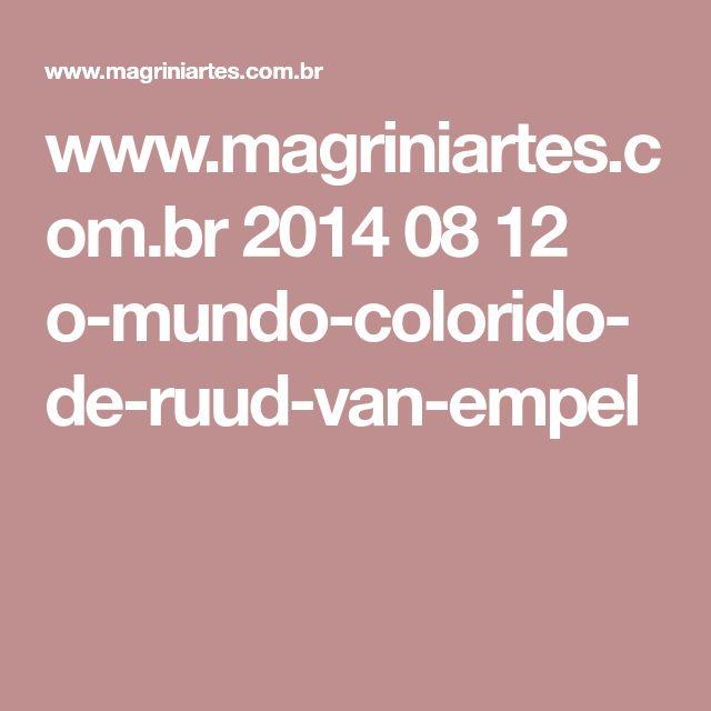 www.magriniartes.com.br 2014 08 12 o-mundo-colorido-de-ruud-van-empel