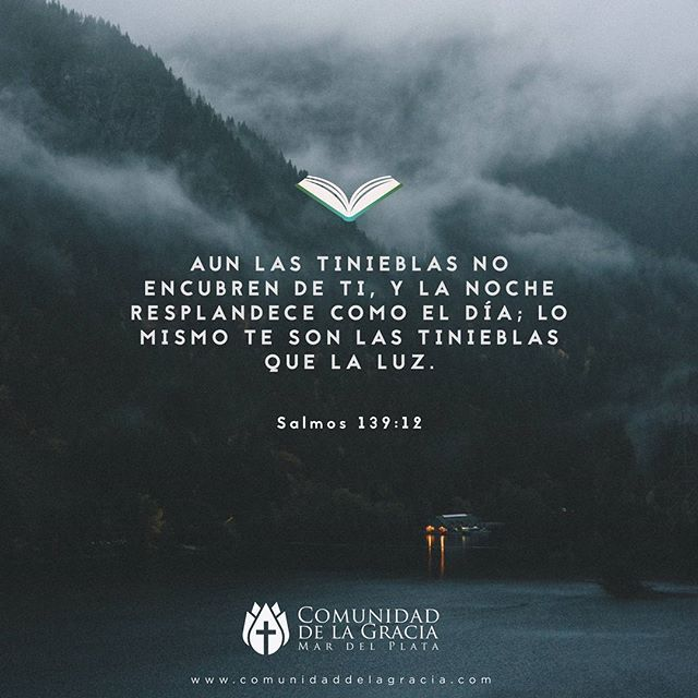 Salmos 139:12 . . . #love #cristianos #bible #tweegram #photooftheday #20likes #amazing #smile #follow4follow #like4like #look #instalike #igers #picoftheday #biblia #instadaily #instafollow #followme #reformados #salmos #instagood #bestoftheday #instacool #instago #all_shots #follow #webstagram #colorfull