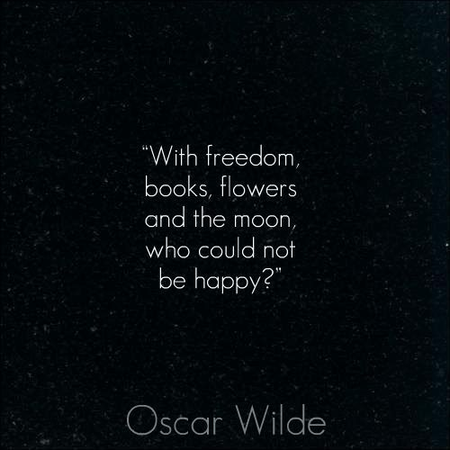 .Inspiration, Oscars Wild Quotes, Happy, Oscarwilde, Book, Things, Flower, The Moon, Oscar Wilde