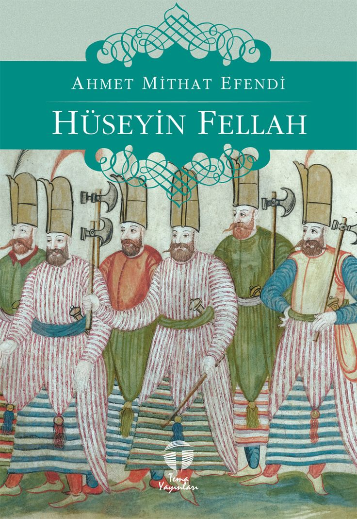 Hüseyin Fellah, Ahmet Mithat Efendi, Tema Yayınları