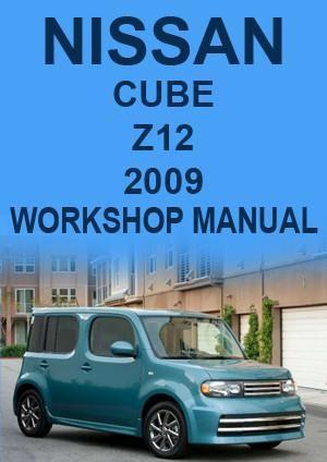 NISSAN Cube Z12 2009 Workshop Manual